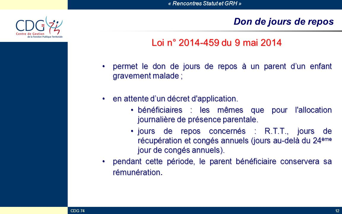 Don de jours de repos Loi n° 2014-459 du 9 mai 2014