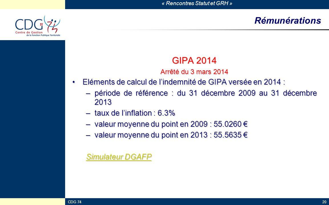 Rémunérations GIPA 2014. Arrêté du 3 mars 2014. Eléments de calcul de l'indemnité de GIPA versée en 2014 :