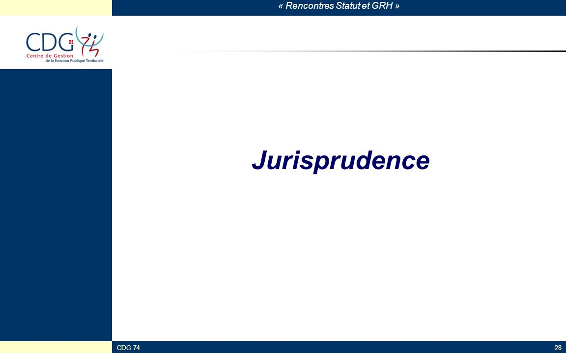 Jurisprudence CDG 74