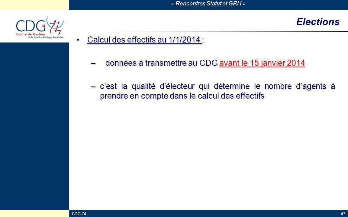 Elections Calcul des effectifs au 1/1/2014 :