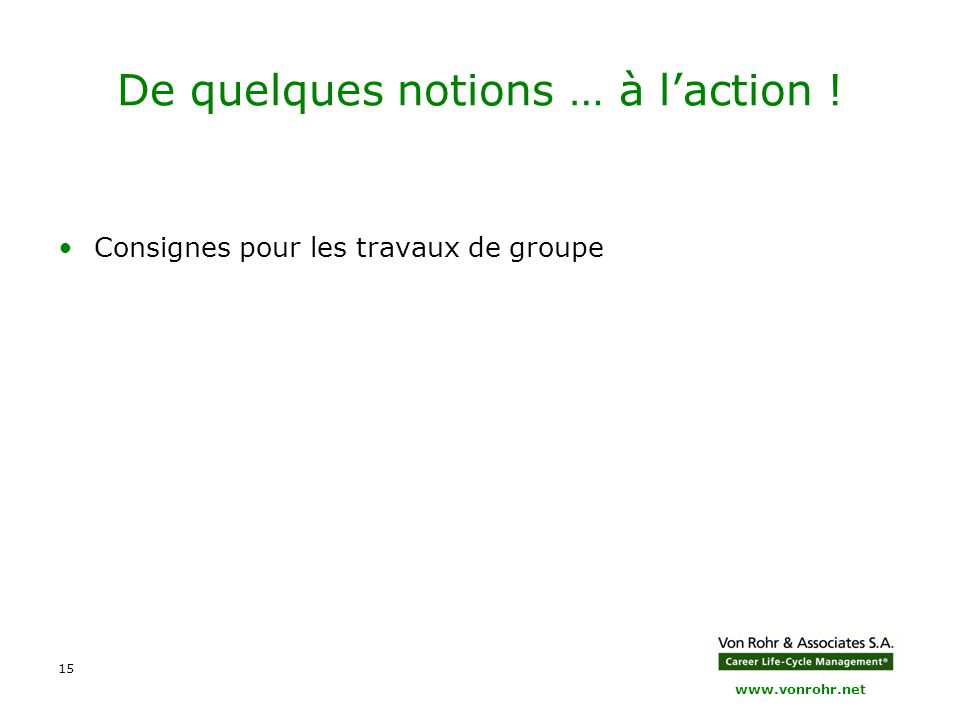 De quelques notions … à l'action !