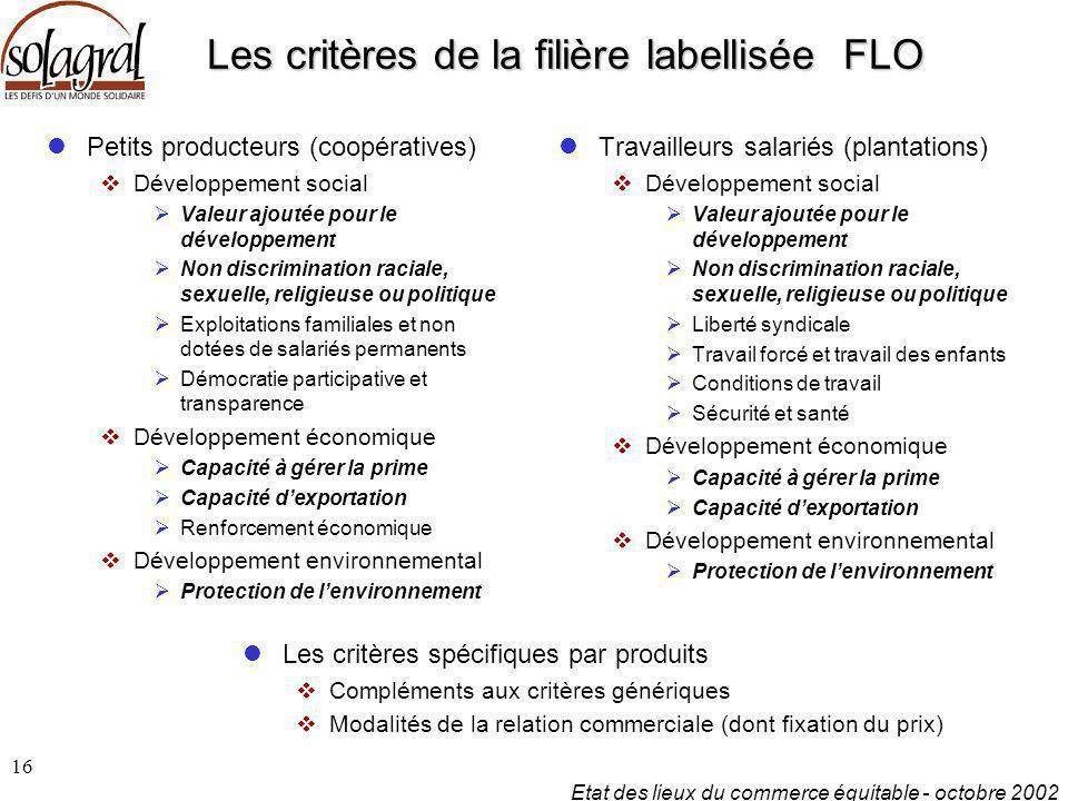 Les critères de la filière labellisée FLO