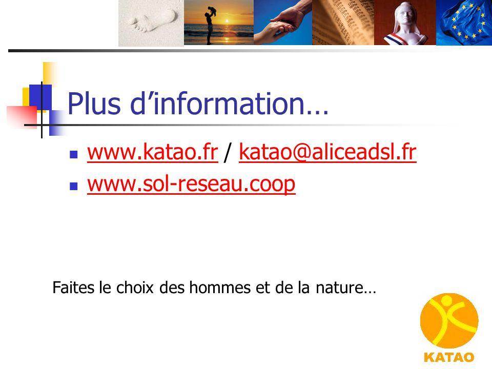 Plus d'information… www.katao.fr / katao@aliceadsl.fr