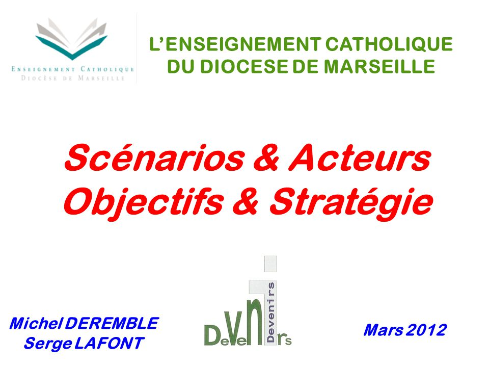L'ENSEIGNEMENT CATHOLIQUE DU DIOCESE DE MARSEILLE