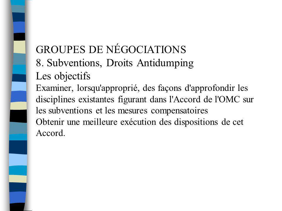 GROUPES DE NÉGOCIATIONS 8
