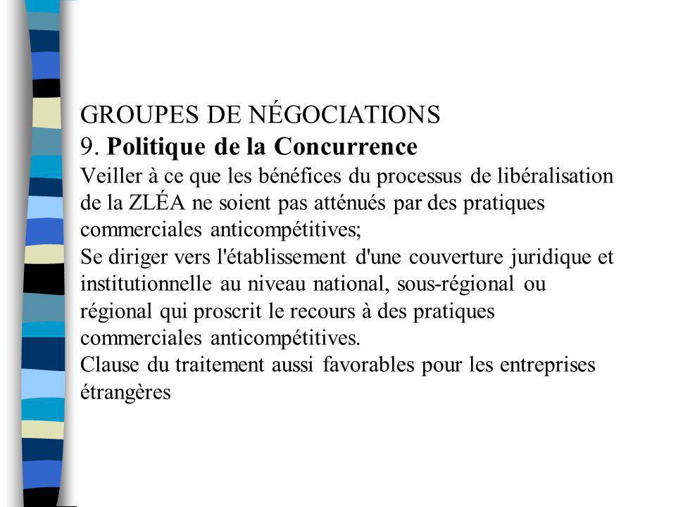 GROUPES DE NÉGOCIATIONS 9