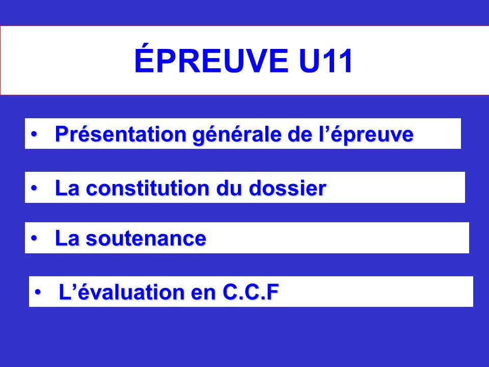 ÉPREUVE U11 Présentation générale de l'épreuve