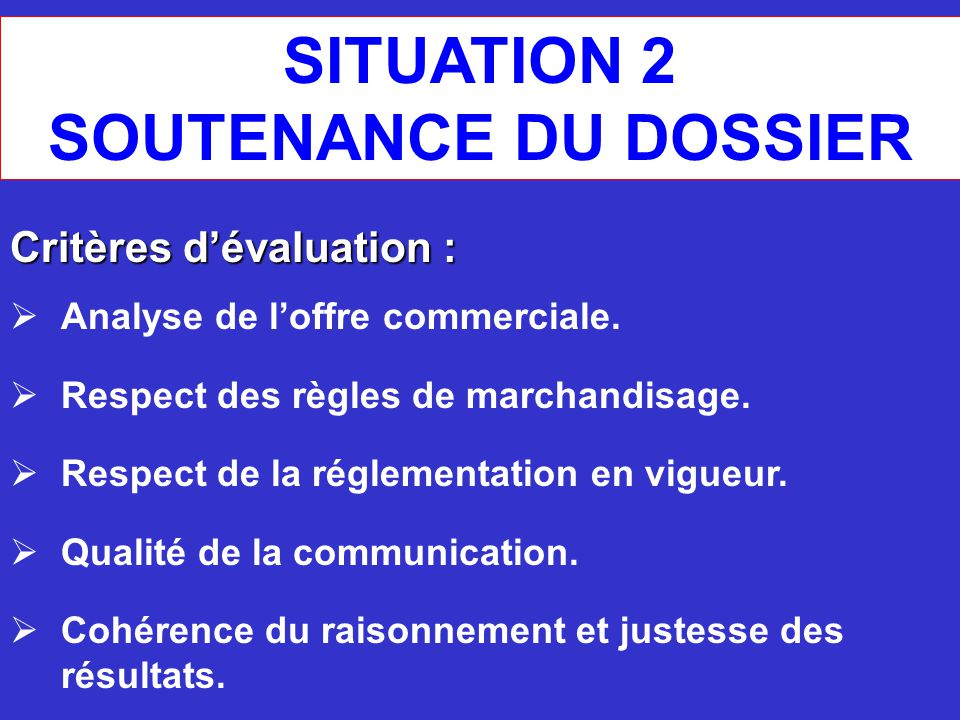 SITUATION 2 SOUTENANCE DU DOSSIER