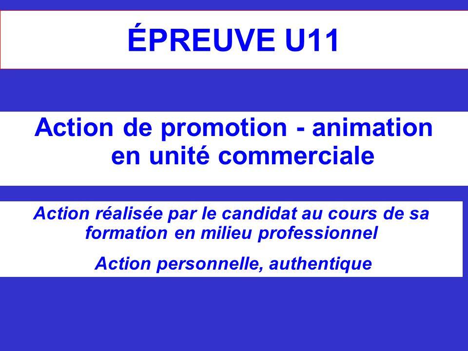 ÉPREUVE U11 Action de promotion - animation en unité commerciale