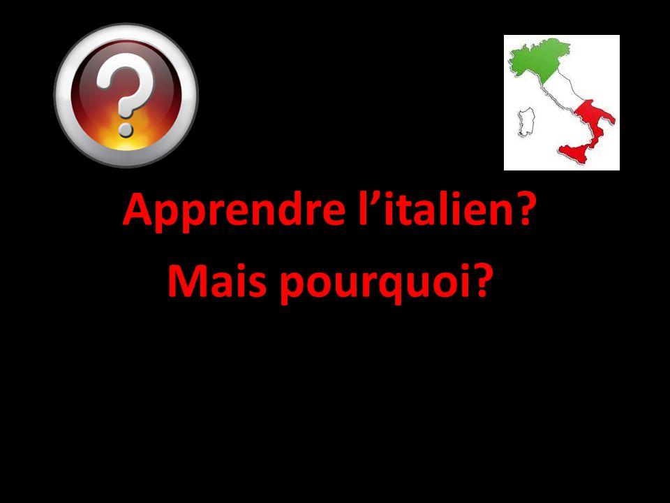 Apprendre l'italien Mais pourquoi