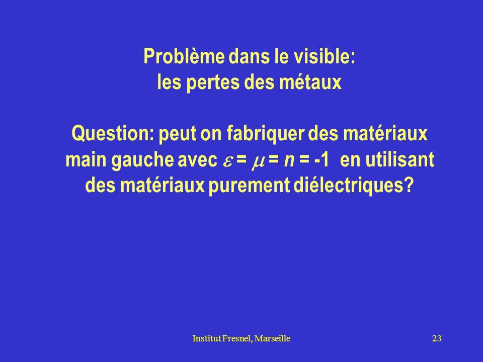 Institut Fresnel, Marseille