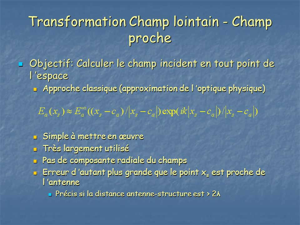 Transformation Champ lointain - Champ proche
