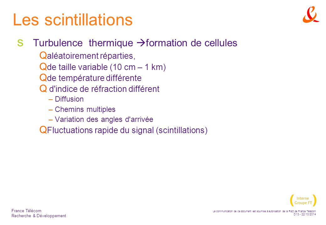 Les scintillations Turbulence thermique formation de cellules
