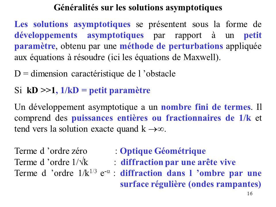 Généralités sur les solutions asymptotiques