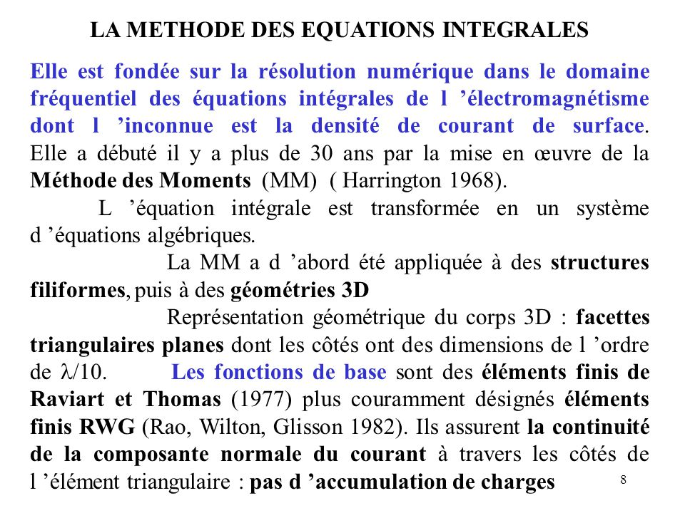 LA METHODE DES EQUATIONS INTEGRALES