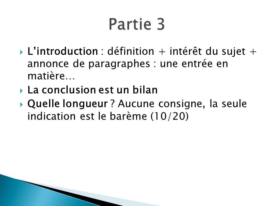 Partie 3 L'introduction : définition + intérêt du sujet + annonce de paragraphes : une entrée en matière…