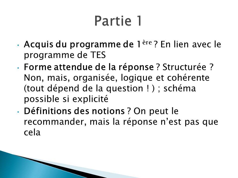 Partie 1 Acquis du programme de 1ère En lien avec le programme de TES.