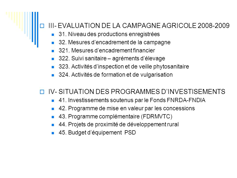 III- EVALUATION DE LA CAMPAGNE AGRICOLE 2008-2009