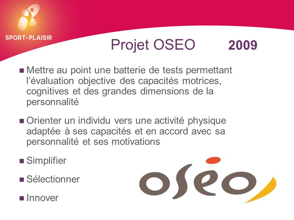 Projet OSEO 2009