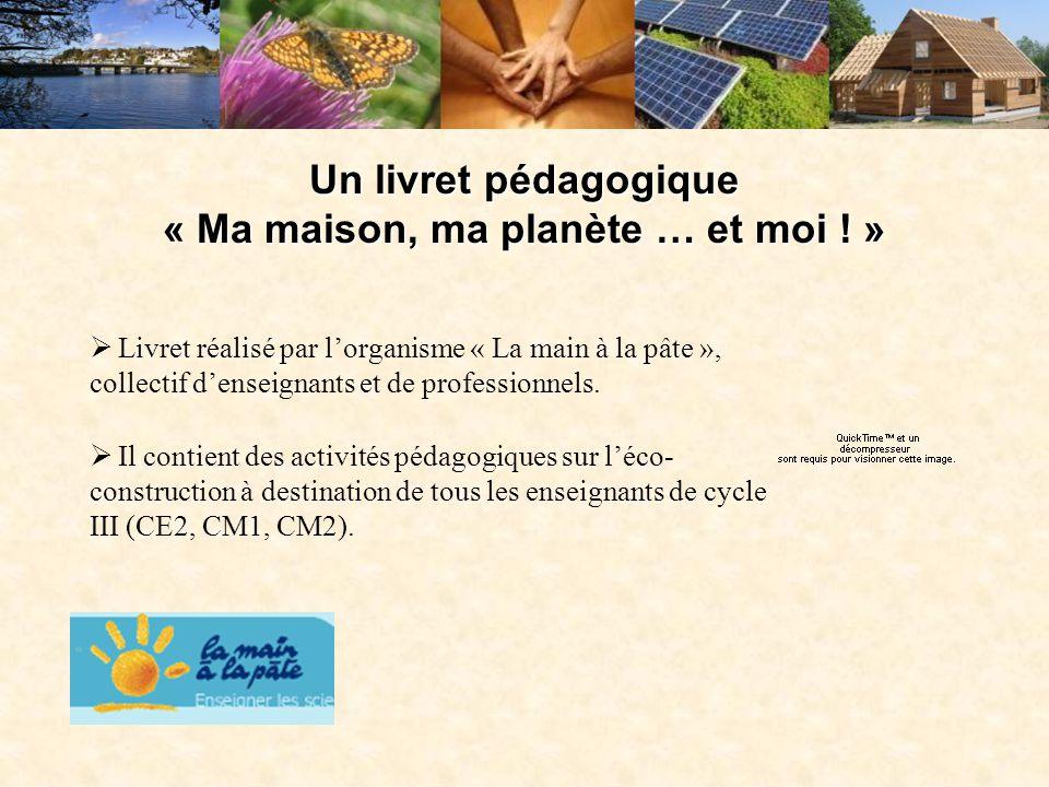 Un livret pédagogique « Ma maison, ma planète … et moi ! »
