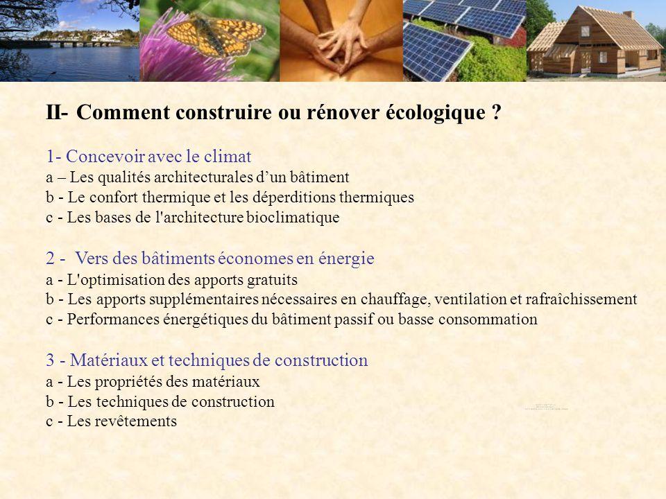 II- Comment construire ou rénover écologique