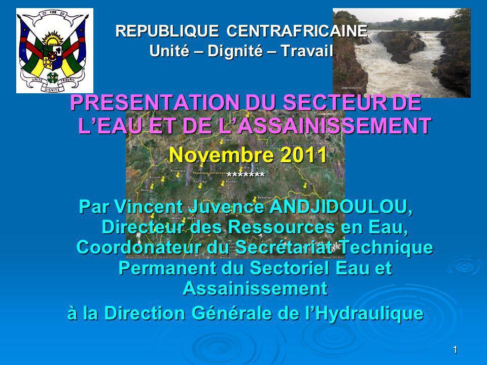 REPUBLIQUE CENTRAFRICAINE Unité – Dignité – Travail