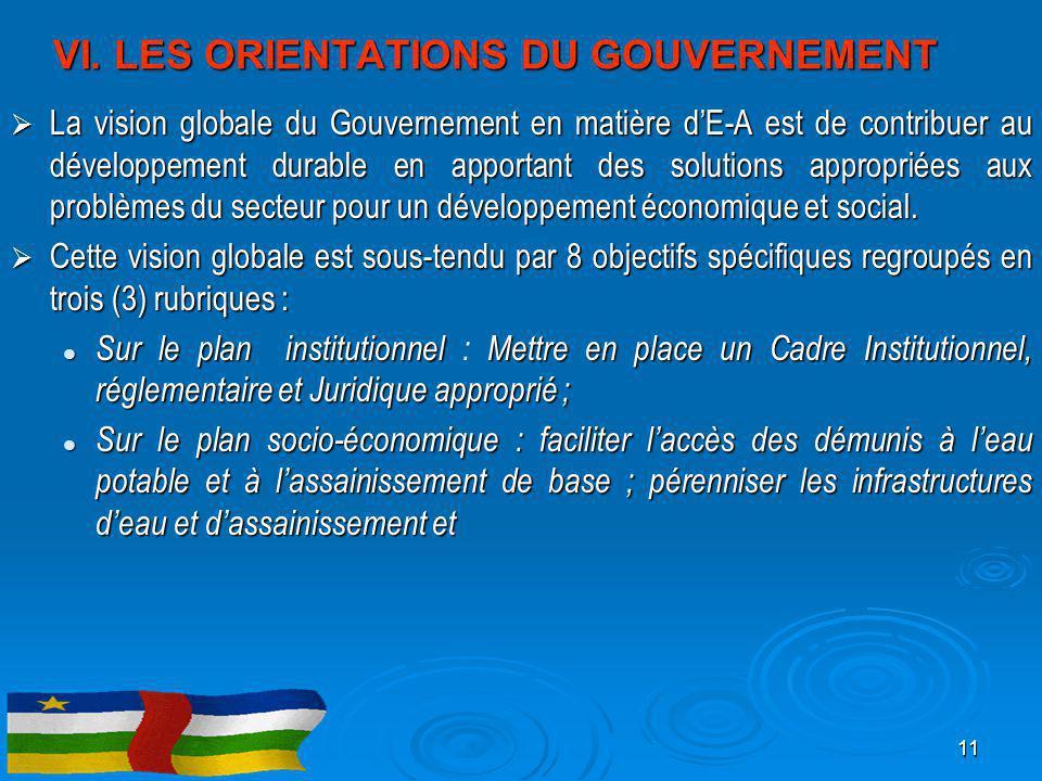 VI. LES ORIENTATIONS DU GOUVERNEMENT