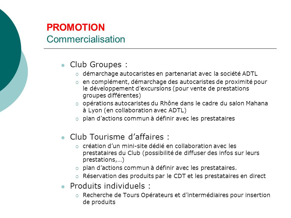 PROMOTION Commercialisation