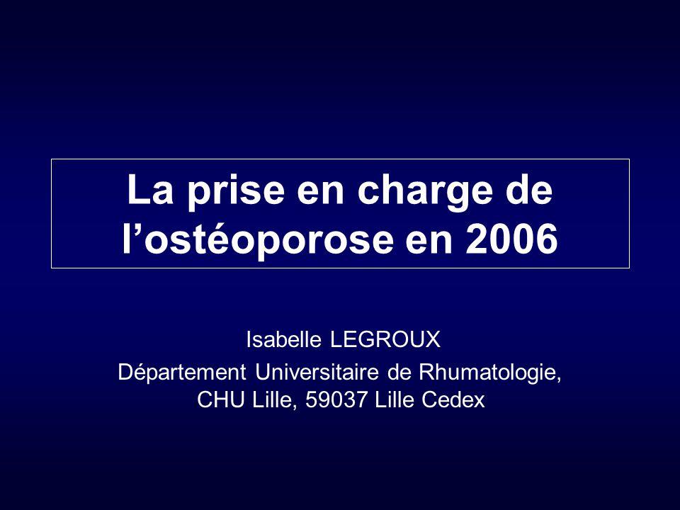 La prise en charge de l'ostéoporose en 2006