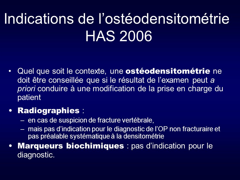 Indications de l'ostéodensitométrie HAS 2006