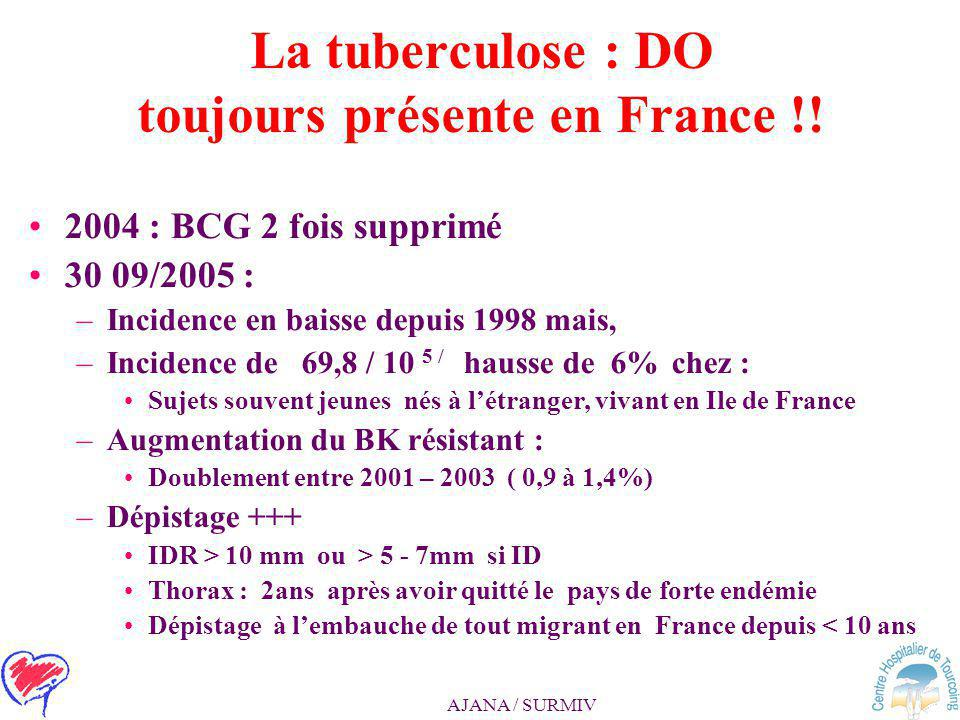 La tuberculose : DO toujours présente en France !!