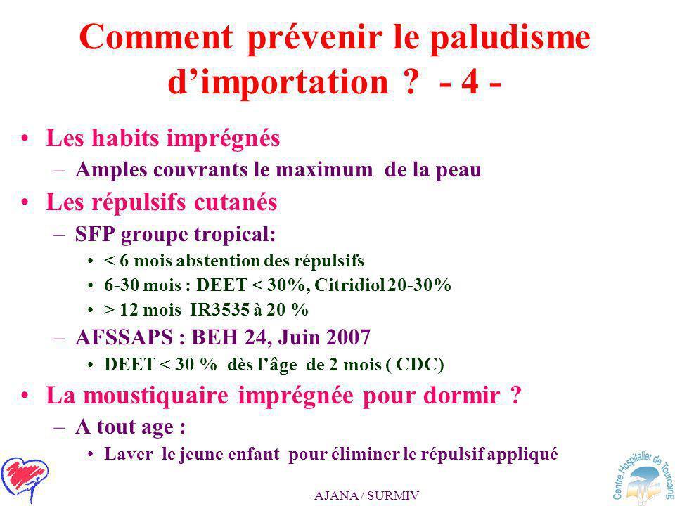 Comment prévenir le paludisme d'importation - 4 -