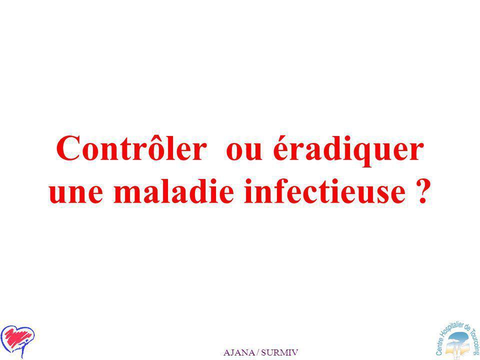 Contrôler ou éradiquer une maladie infectieuse
