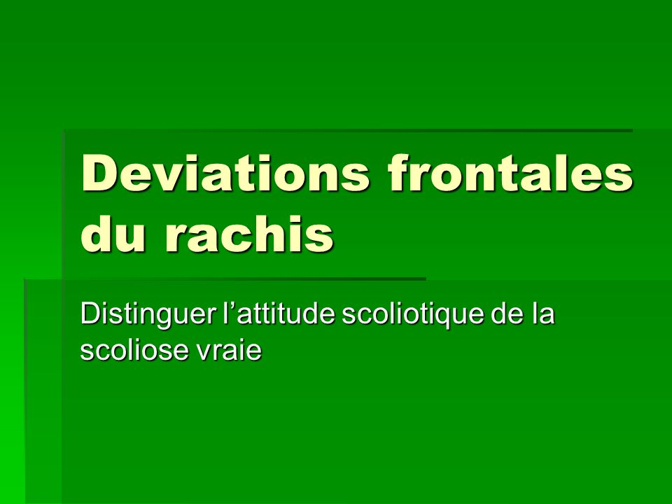Deviations frontales du rachis