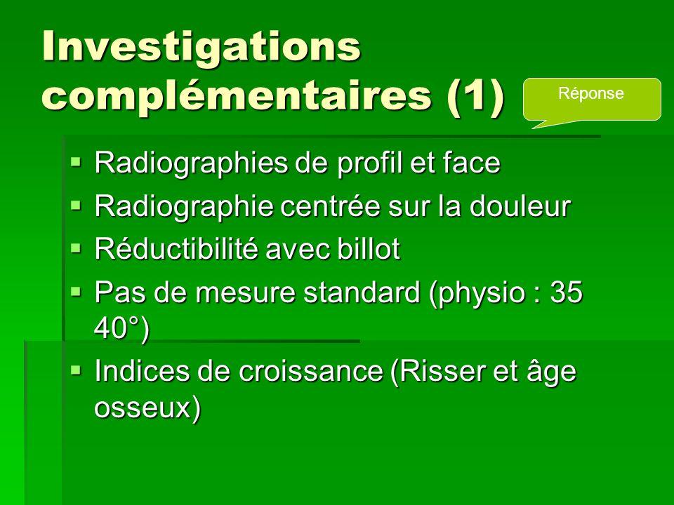 Investigations complémentaires (1)