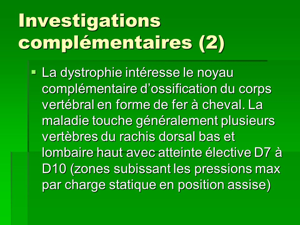 Investigations complémentaires (2)