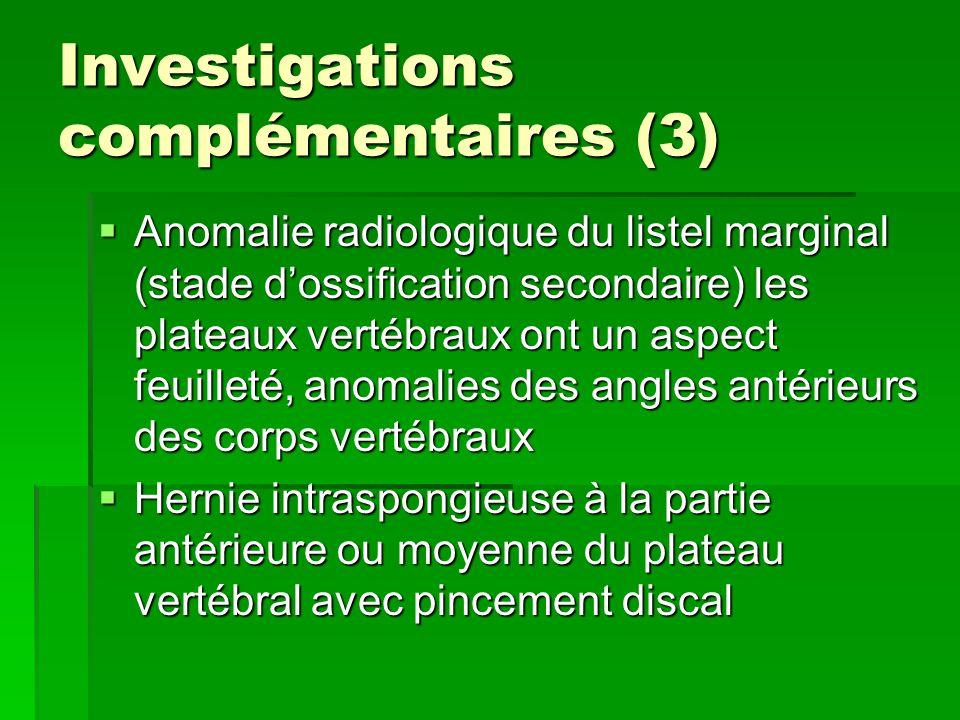 Investigations complémentaires (3)