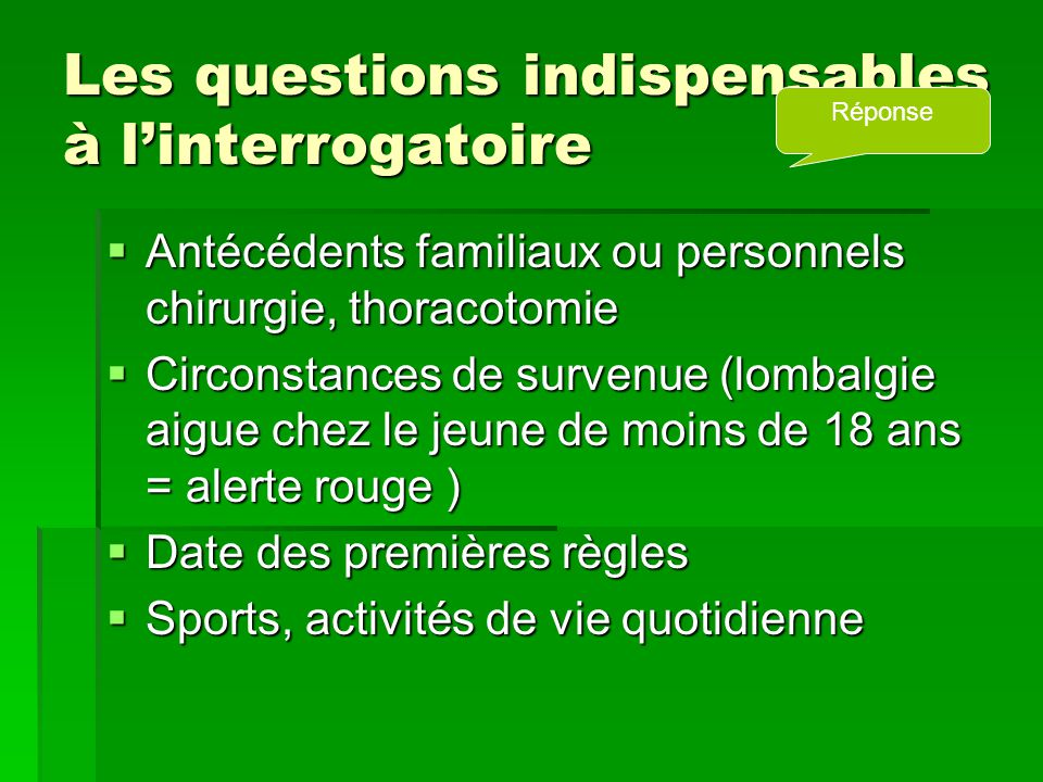 Les questions indispensables à l'interrogatoire