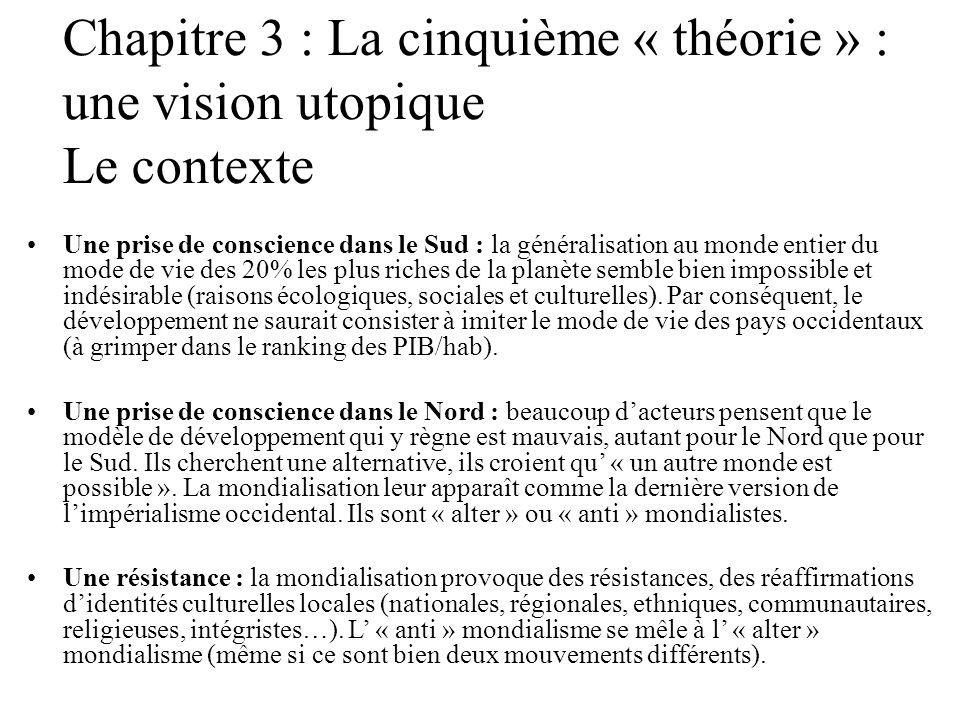Chapitre 3 : La cinquième « théorie » : une vision utopique
