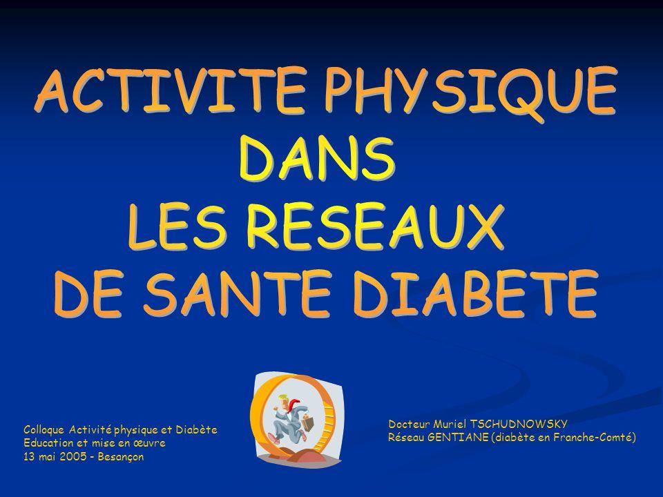 ACTIVITE PHYSIQUE DANS LES RESEAUX DE SANTE DIABETE
