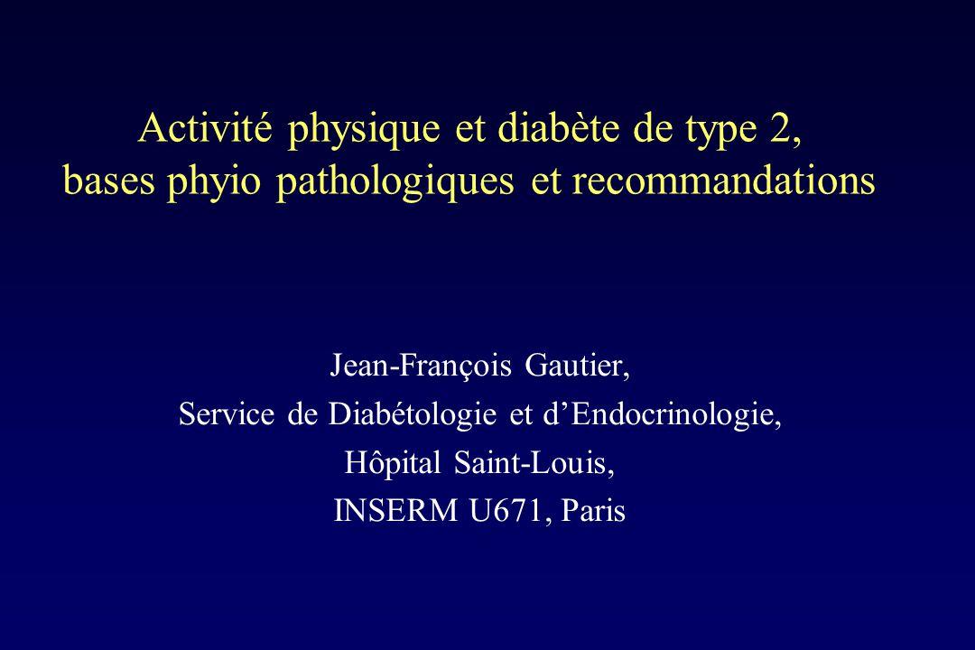 Activité physique et diabète de type 2, bases phyio pathologiques et recommandations