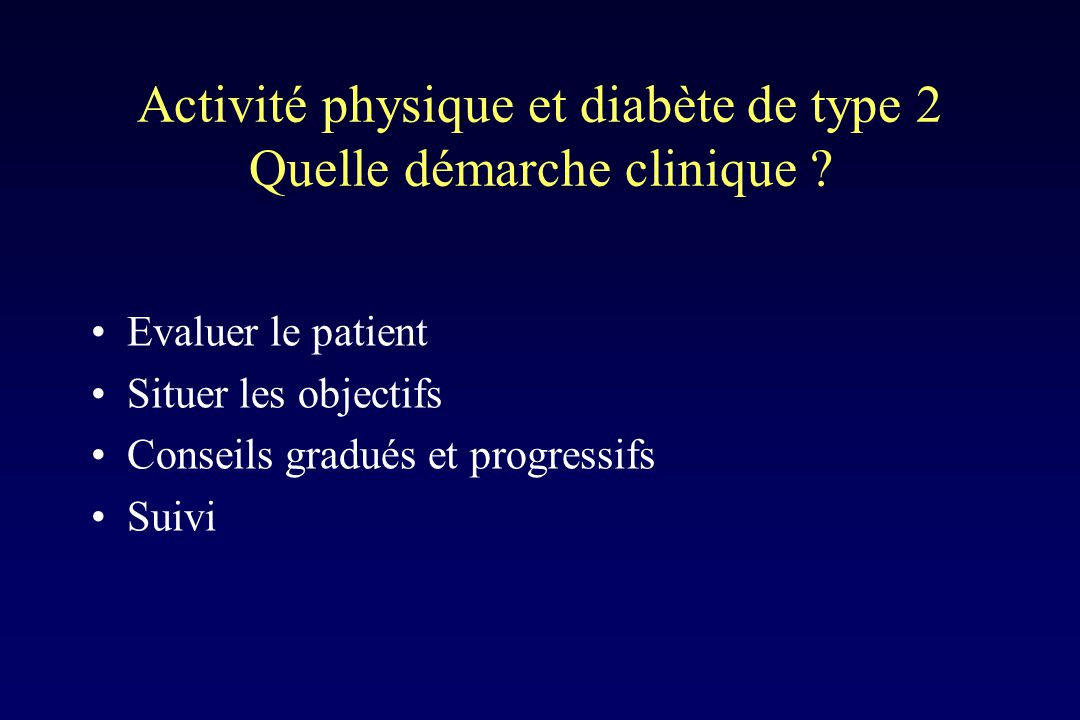 Activité physique et diabète de type 2 Quelle démarche clinique