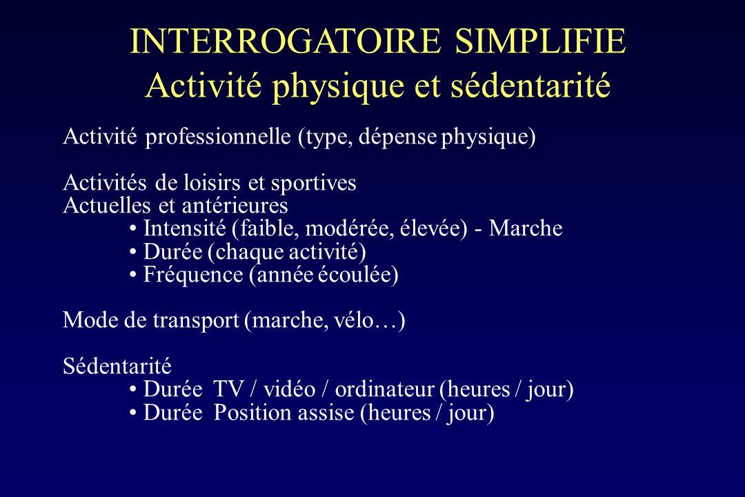 INTERROGATOIRE SIMPLIFIE Activité physique et sédentarité