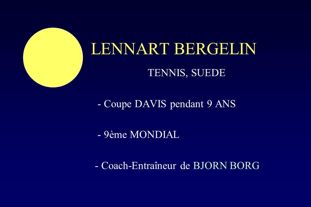 LENNART BERGELIN TENNIS, SUEDE - Coupe DAVIS pendant 9 ANS
