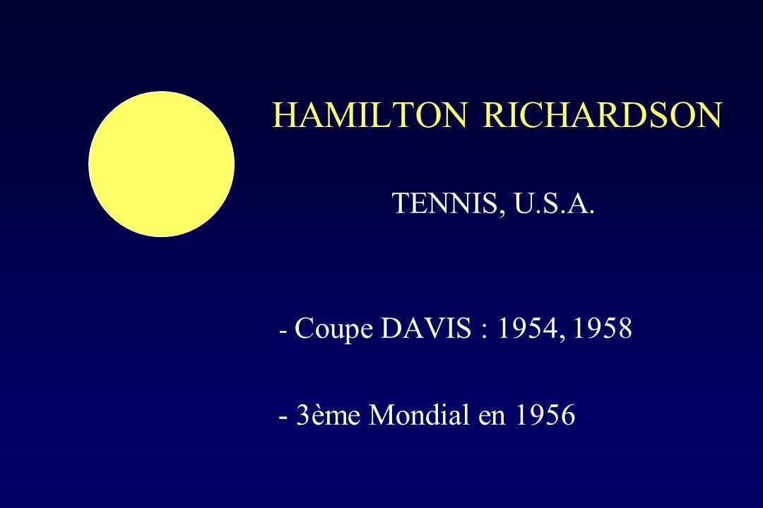 HAMILTON RICHARDSON TENNIS, U.S.A. - 3ème Mondial en 1956