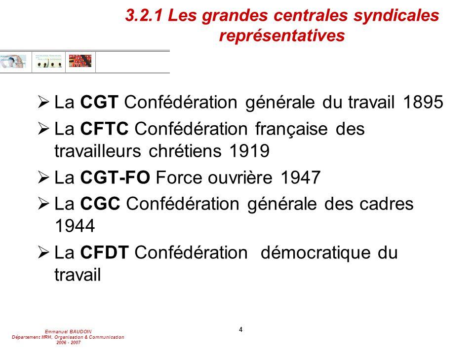 3.2.1 Les grandes centrales syndicales représentatives