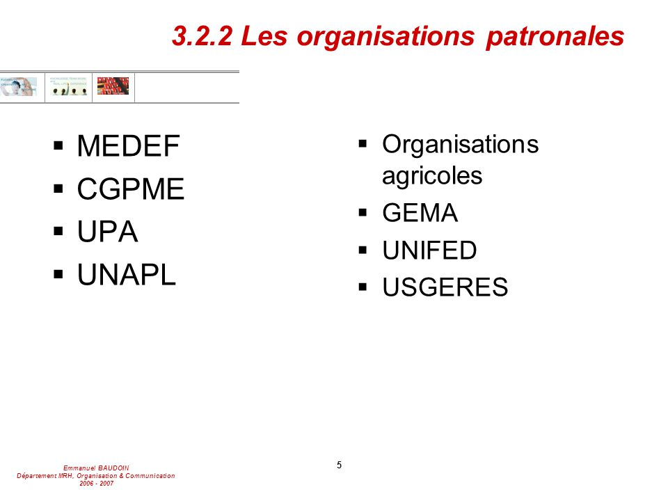3.2.2 Les organisations patronales