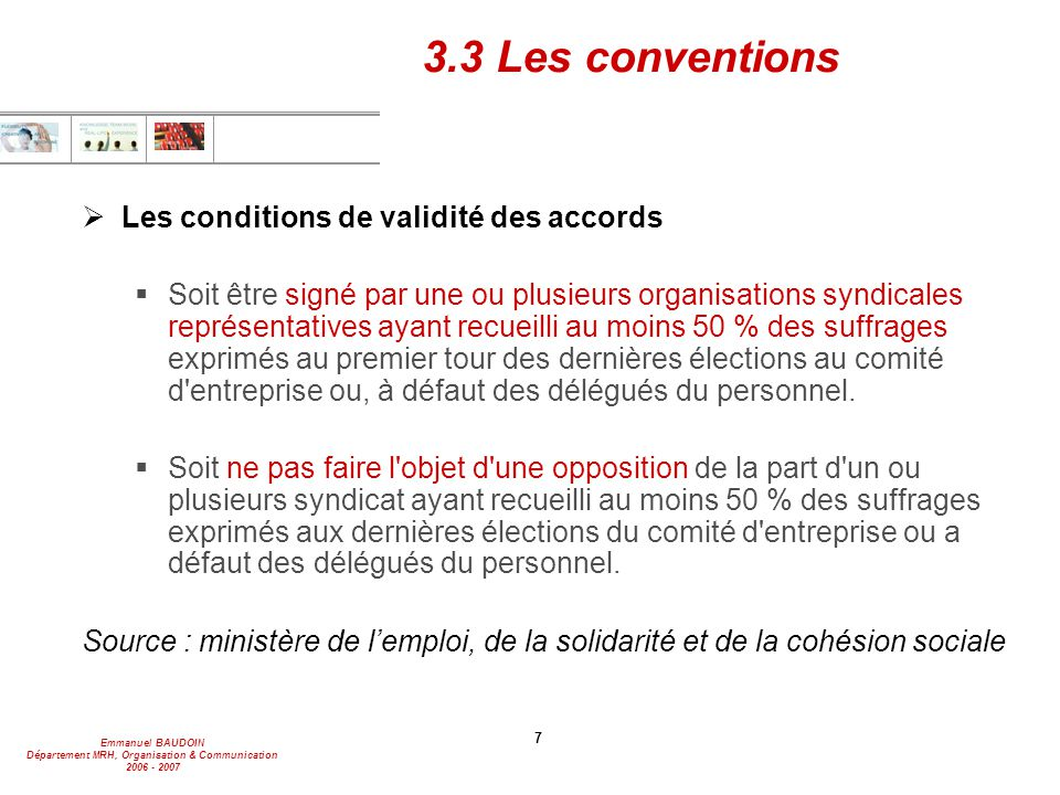 3.3 Les conventions Les conditions de validité des accords