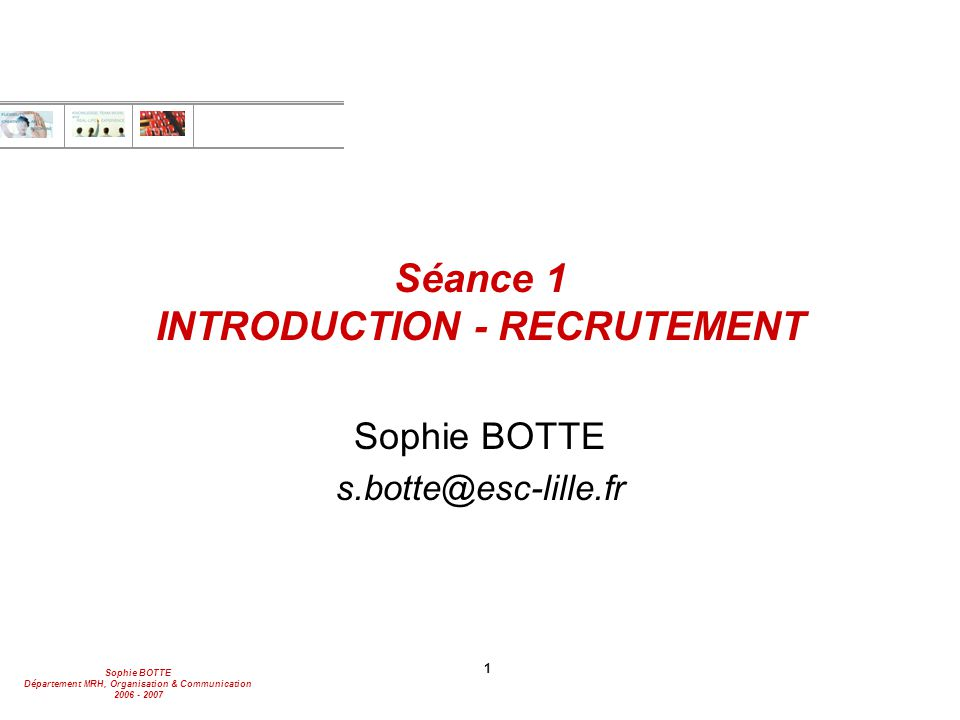 Séance 1 INTRODUCTION - RECRUTEMENT