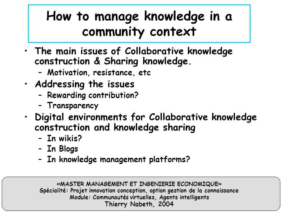 How to manage knowledge in a community context